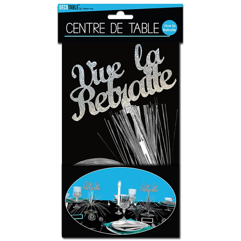 CENTRE DE TABLE VIVE LA RETRAITE