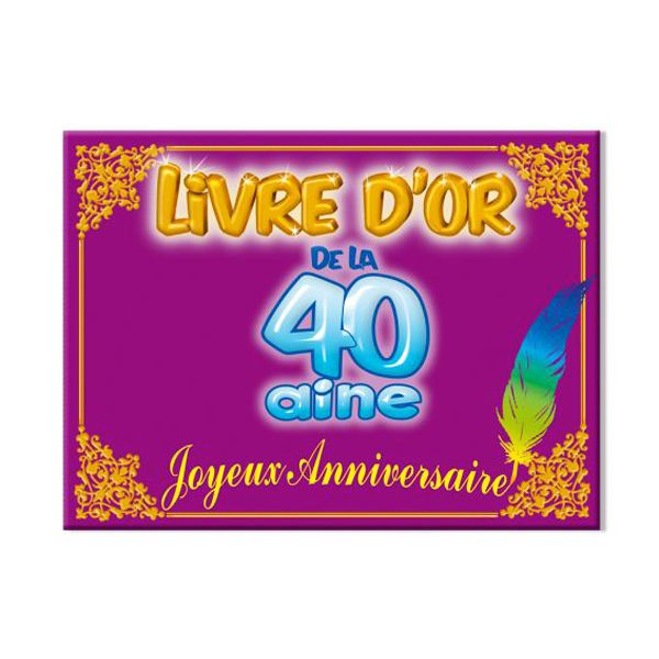 LIVRE D\'OR 40 AINE