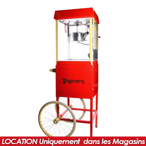 LOCATION MACHINE POP CORN+CHARETTE